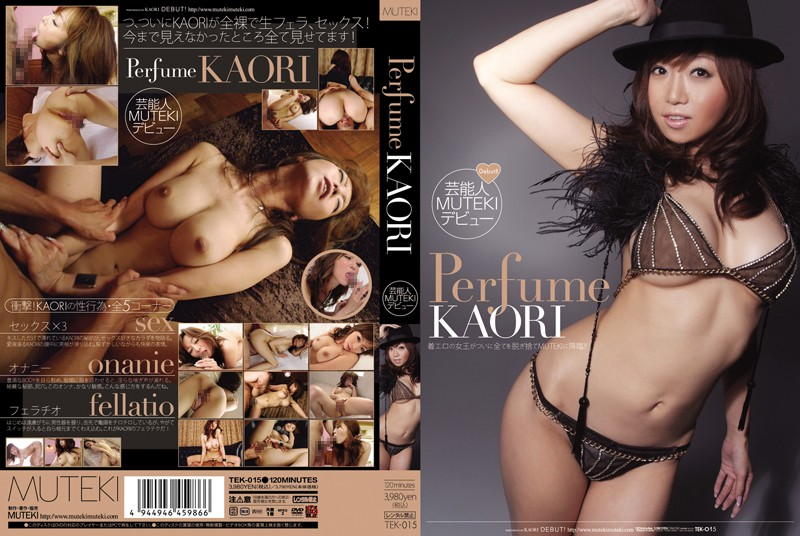 TEK-015 Perfume KAORI (Blu-ray Disc) - 1080HD